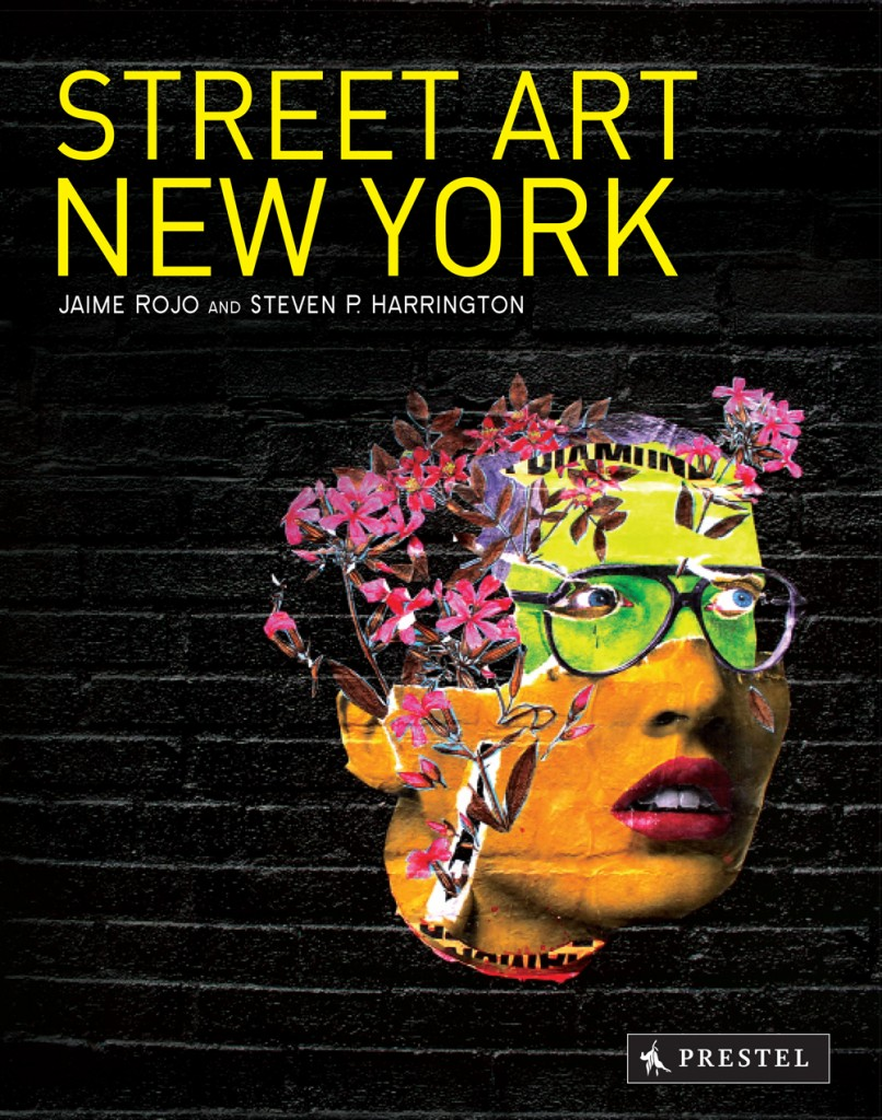Street-Art-New-York-Book-Cover-JUDITH-SUPINE-copyright-Jaime-Rojo-medium