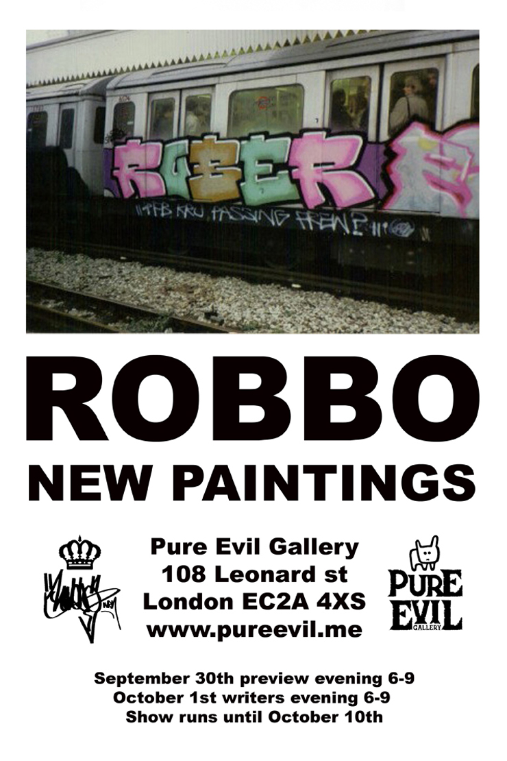 Pure Evil Gallery Presents: Robbo. New Paintings (London, UK)