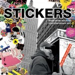 """Anonymous Gallery Presents: """"Stickers: From Punk Rock to Contemporary Art"""" Book Launch (New York City, NY)"""