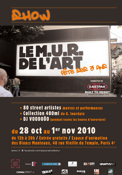 Le Mur De L'Art Presents: Le Grand Fete Du Street Art (Paris,France)