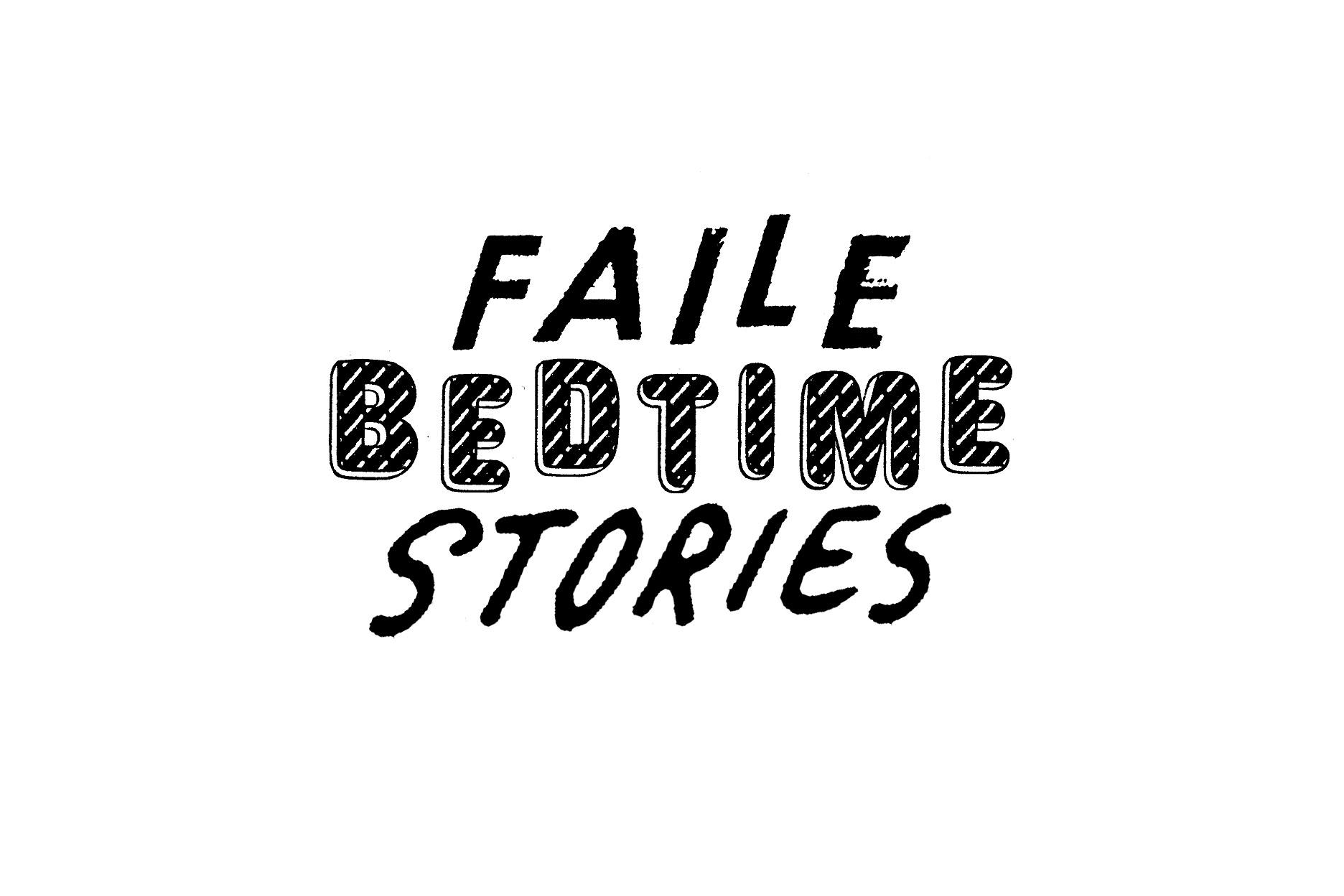 Faile Tells You