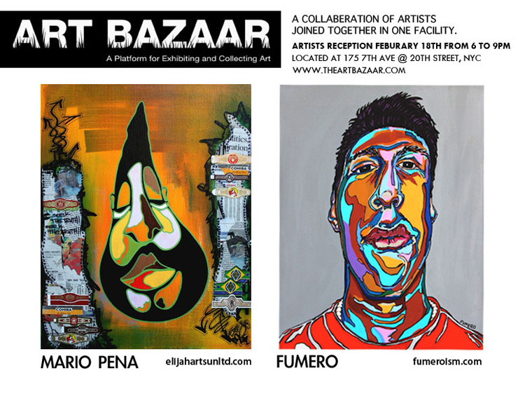 Art Bazaar Presents: Fumero and Mario Pena Art Show (Manhattan, NY)
