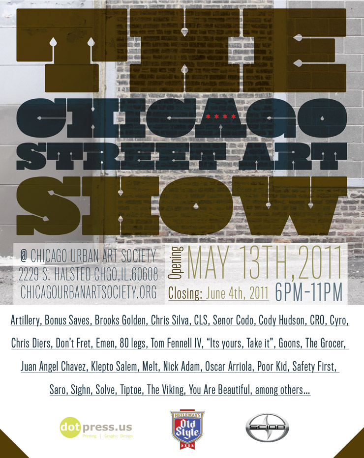 The Chicago Urban Art Society Presents: The Chicago Street Art Show (Chicago, Ill.)