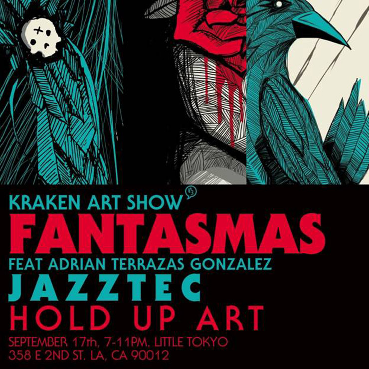 Hold Up Art Gallery Presents: KRAKEN