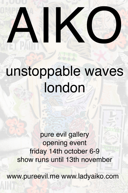 Pure Evil Gallery Presents: AIKO