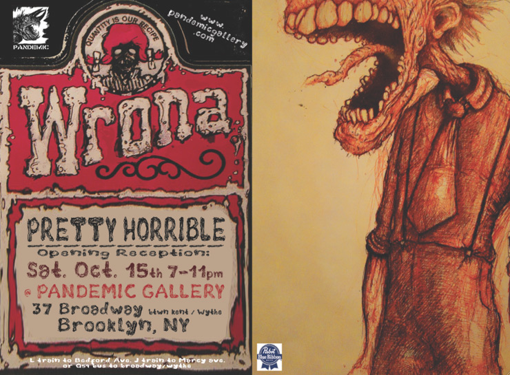 Pandemic Gallery Presents: Wrona