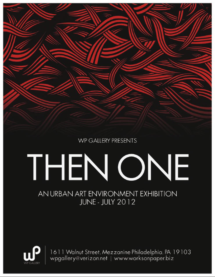 WP Gallery Presents: Then One. A Solo Art Exhibition. (Philadelphia, PA)