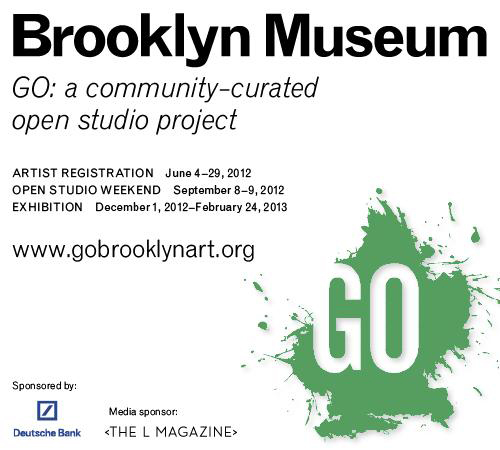 Brooklyn Museum Presents: GO See Art in Brooklyn: A Community - Curated Open Studio Project (Brooklyn, NYC)
