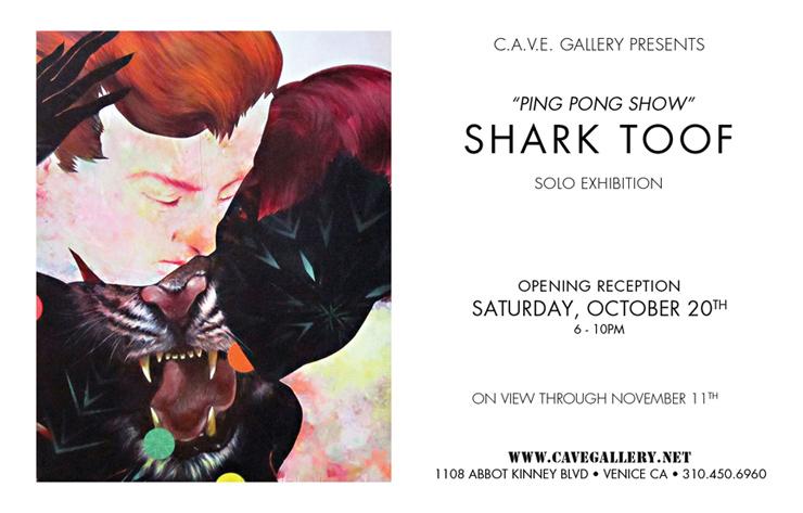 C.A.V.E. Gallery Presents: Shark Toof