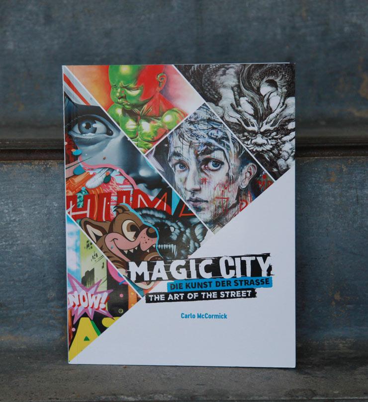 "Carlo McCormick, ""Magic City: The Art Of The Street"""