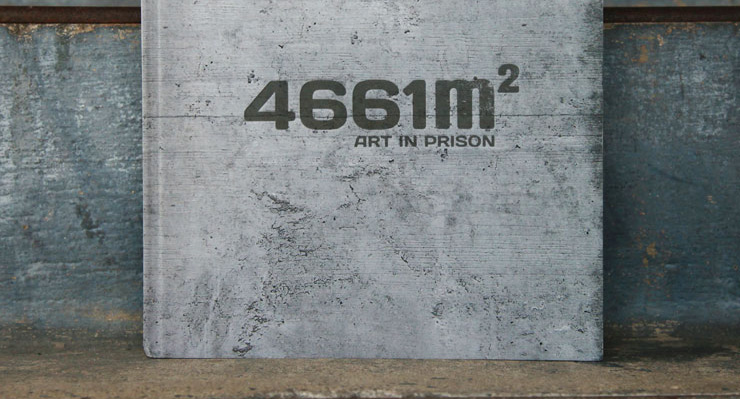 "Malik and ""Note"" Bring 17 Street Artists to a Swiss Prison: ""4661m2"""