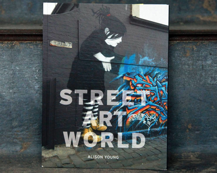 "Alison Young Examines and Presents the ""Street Art World"""