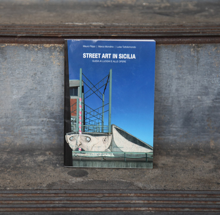 """""""Street Art In Sicilia"""" Tours You Through 31 Cities and 200 Artists"""