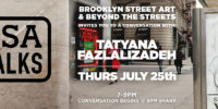 BSA & Beyond The Streets: A Conversation with Tatyana Fazlalizadeh