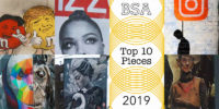 "BSA's 10 Top Pieces on The Streets 2019: A ""Social"" Survey"