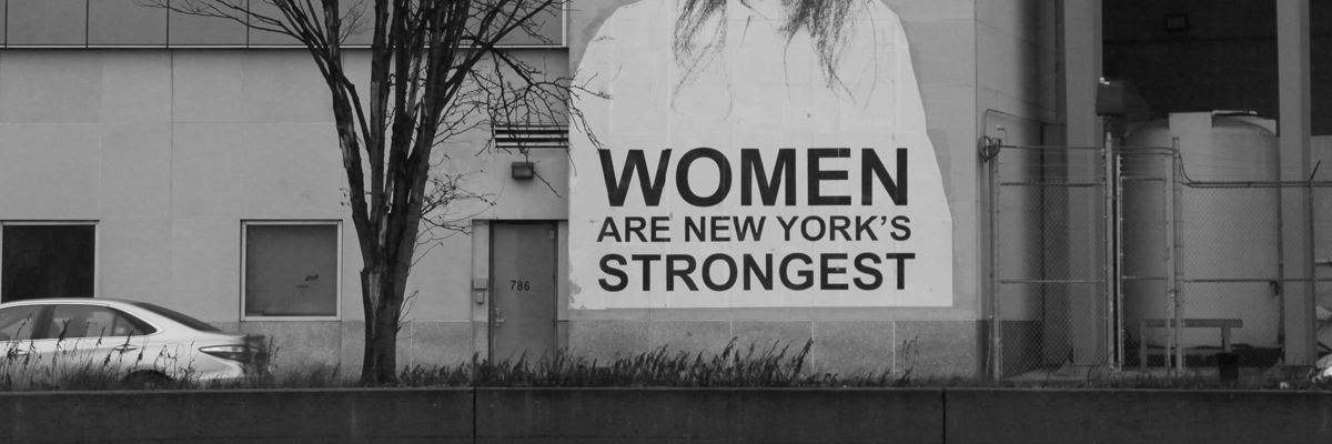 Women Are New York's Strongest; Tatyana Fazlalizadeh