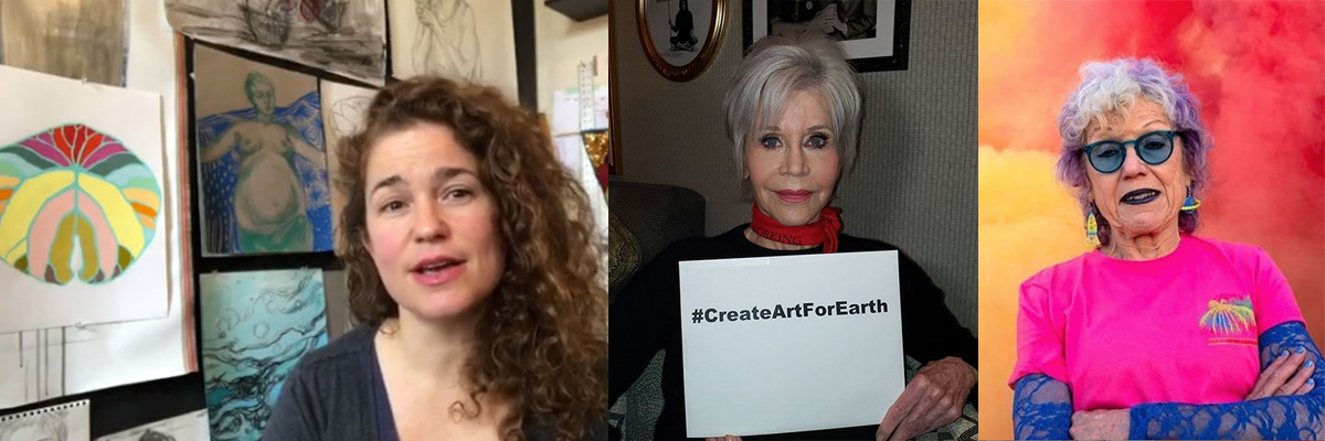 #CreateArtForEarth with Swoon & Judy Chicago & Jane Fonda/ Dispatch From Isolation # 37