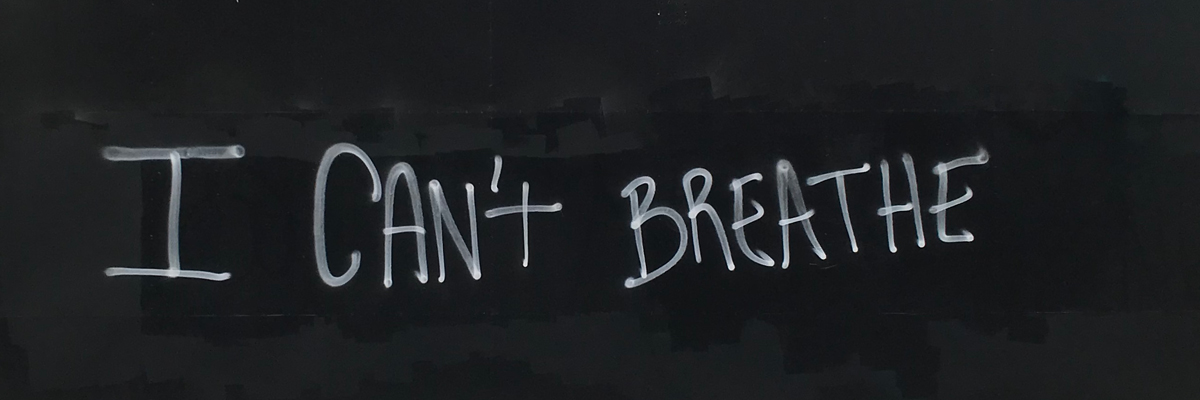 """I Can't Breathe!"":  Answering the Call with Art on the Streets / Dispatch From Isolation # 71"