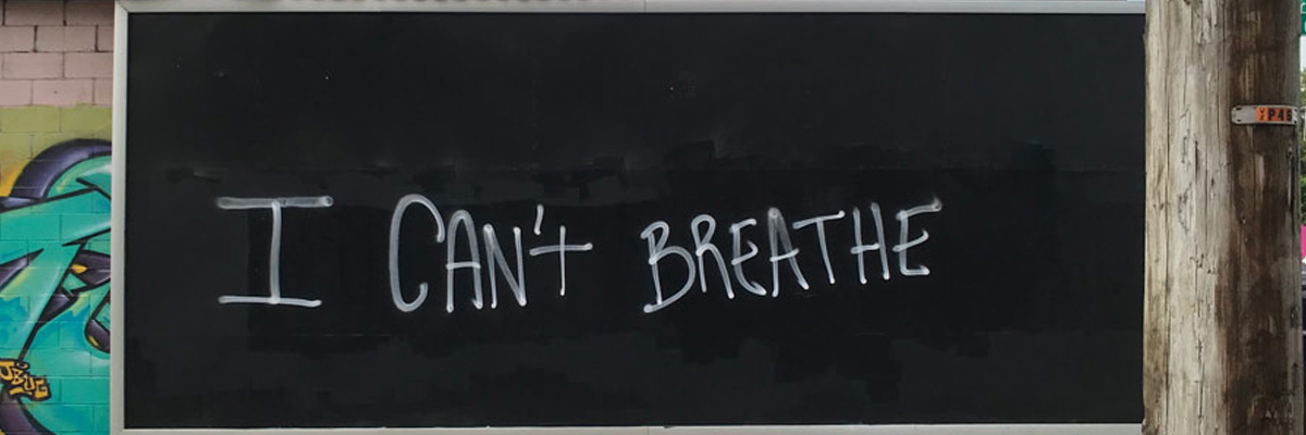 "Photos of 2020: #8 : ""I Can't Breathe"""